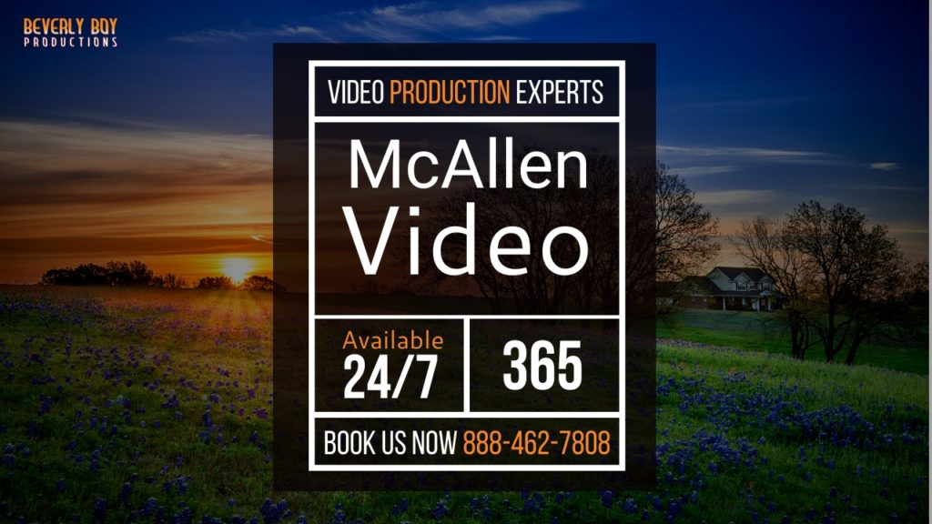Top McAllen Video Production
