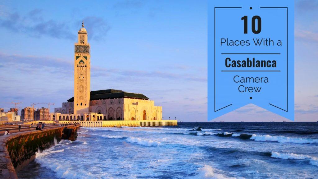 Camera Crew in Casablanca