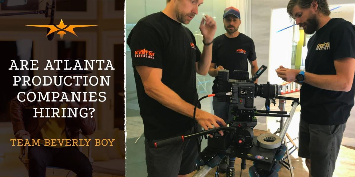 Atlanta production companies hiring