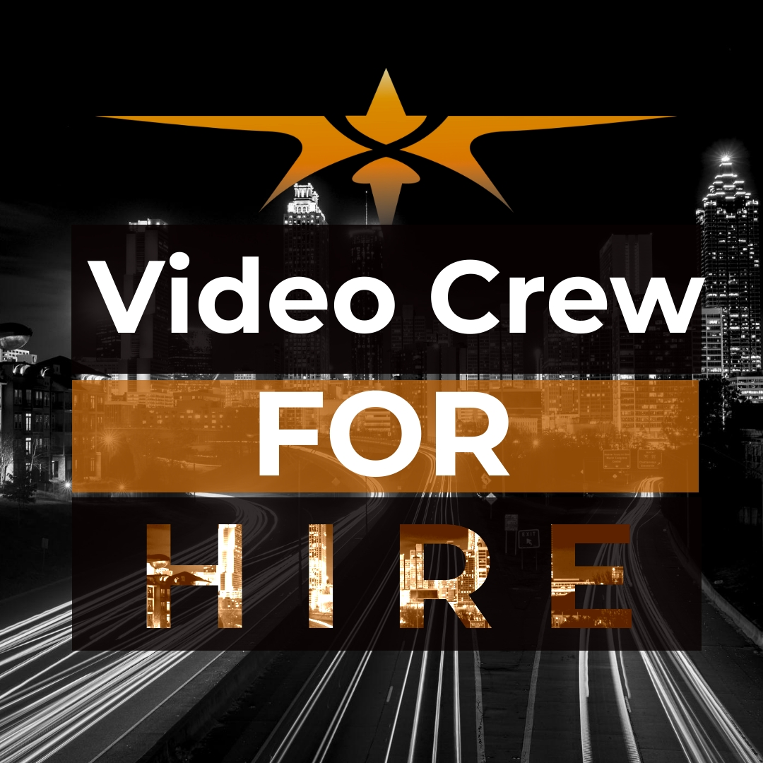 Video Crew For Hire