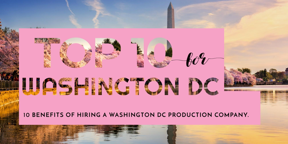 Washington DC Production Company