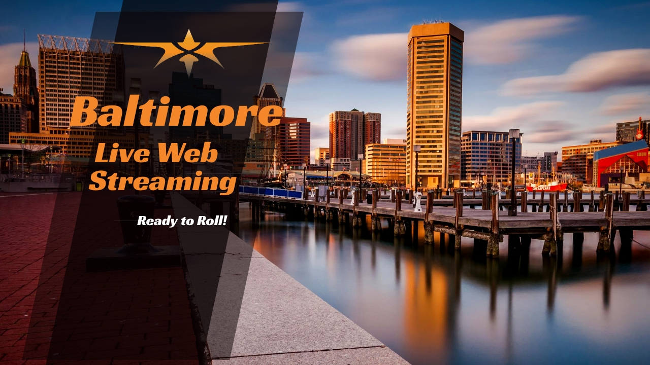 Baltimore Live Web Streaming
