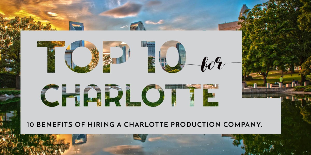 Charlotte, North Carolina Production Company