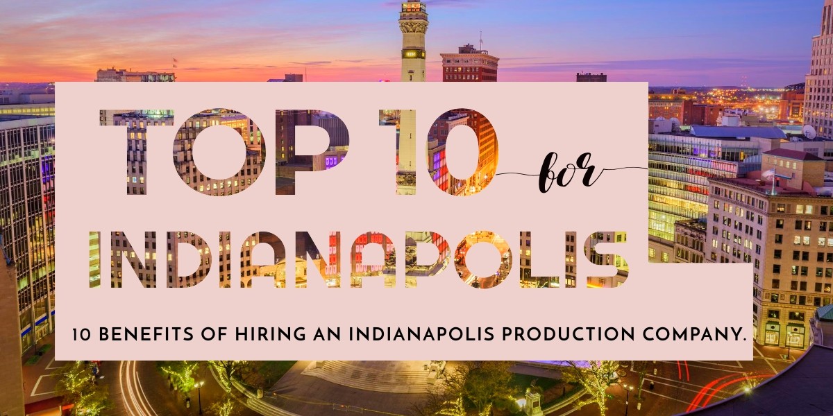 Indianapolis, Indiana Production Company