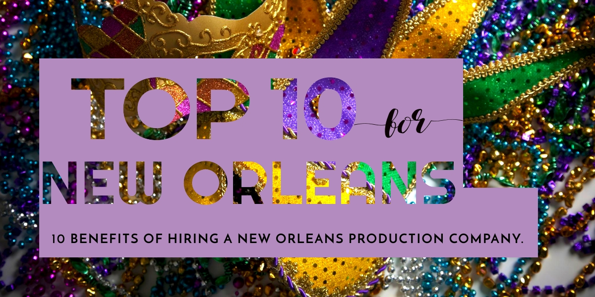 New Orleans, Louisiana Production Company