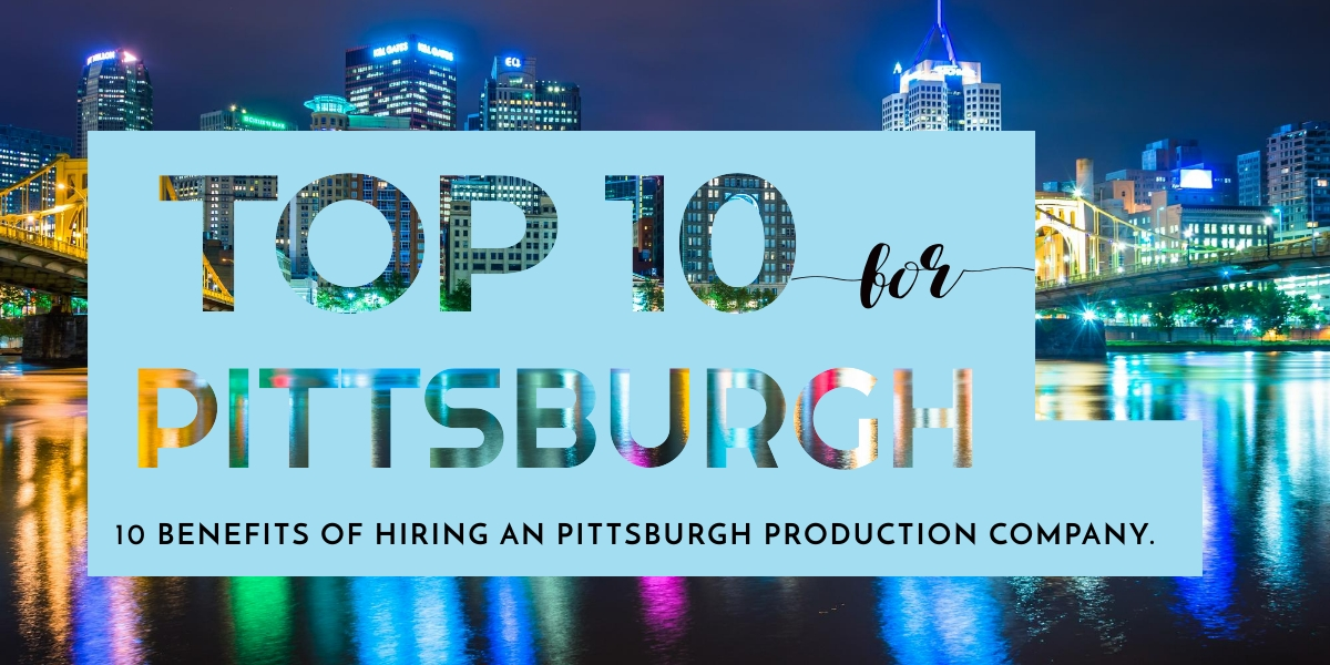Pittsburgh, Pennsylvania Production Company