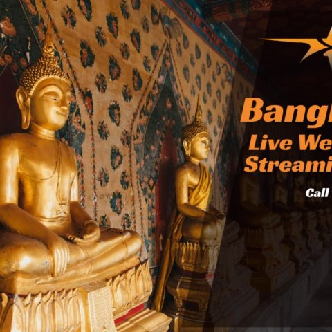 Bangkok Live Web Streaming