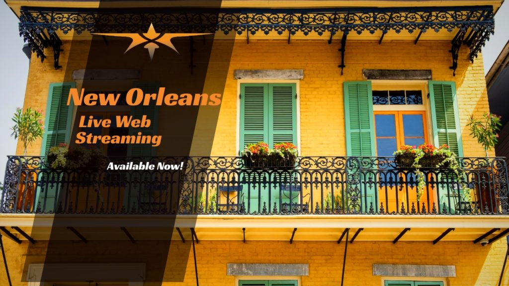 New Orleans Live Web Streaming