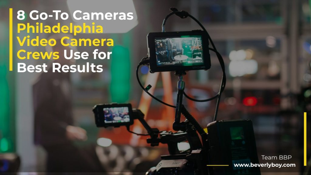 Philadelphia Video Camera Crews