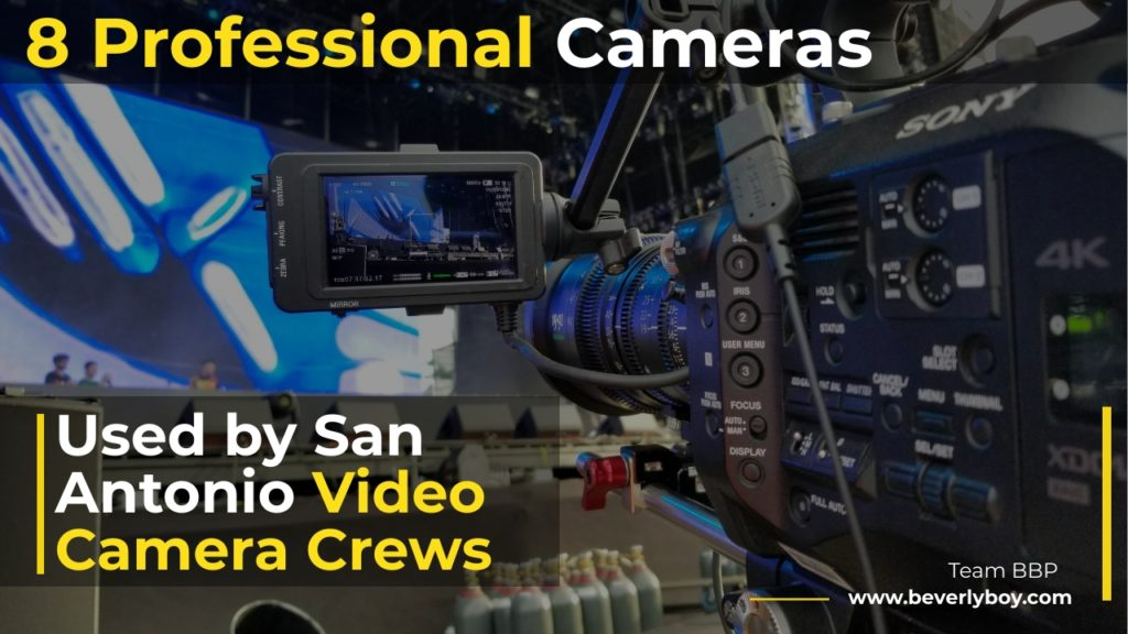 San Antonio Video Camera Crews