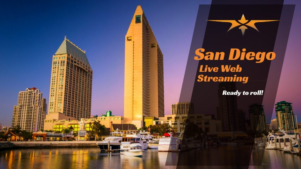 San Diego Live Web Streaming