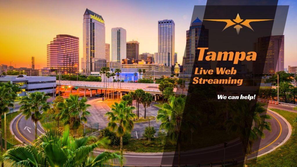 Tampa Live Web Streaming
