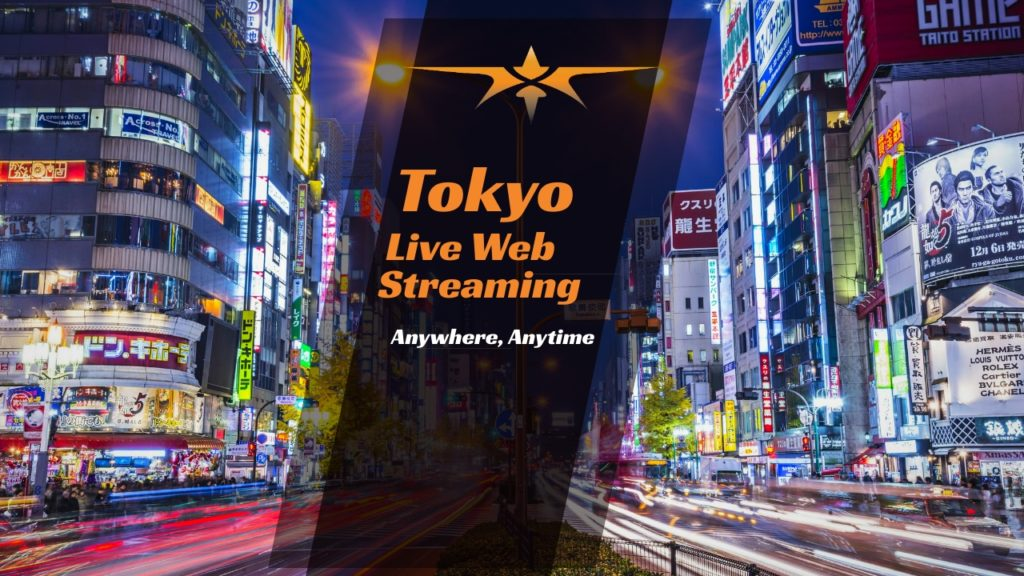 Tokyo Live Web Streaming