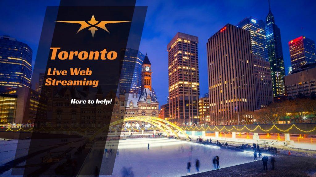 Toronto Live Web Streaming