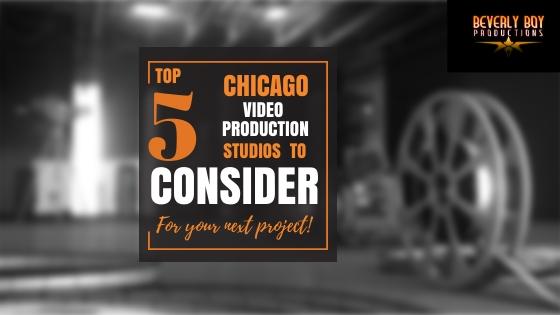 Chicago Video Production Studios