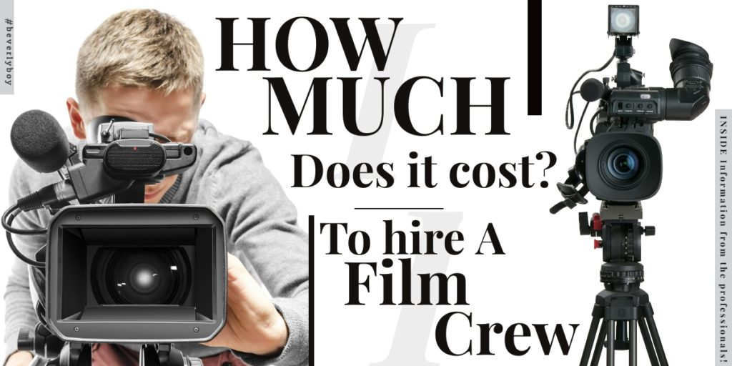 How Much Does It Cost to Hire a Film Crew?
