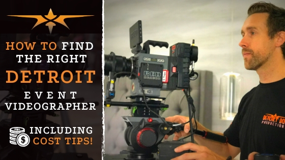 How to hire a Detroit videographer