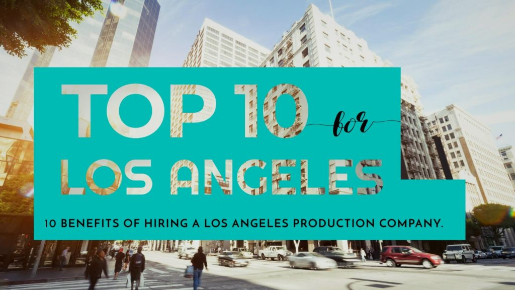 Los Angeles, California Production Company