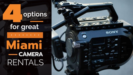 Miami Camera Rentals