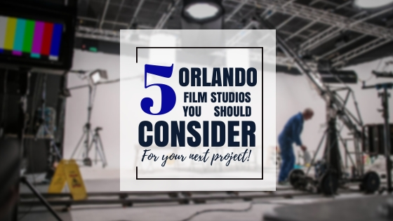 Top Orlando film studios