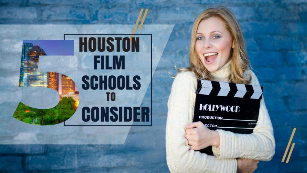 Top 5 Houston Film Schools