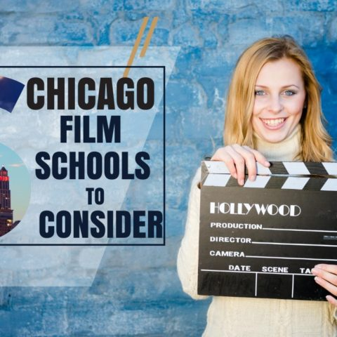 Top 6 Chicago Film Schools