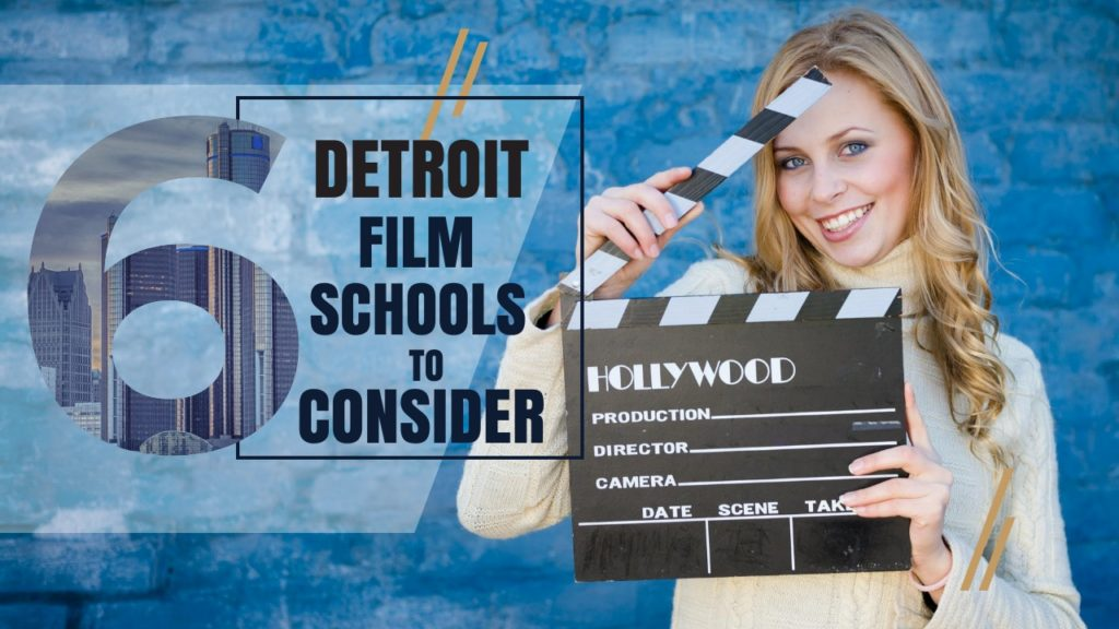 Top 6 Detroit Film Schools