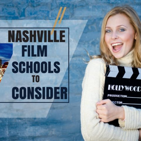 Top 7 Nashville Film Schools