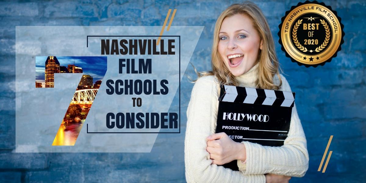 Top 7 Nashville Film Schools for Upcoming Filmmakers to Consider