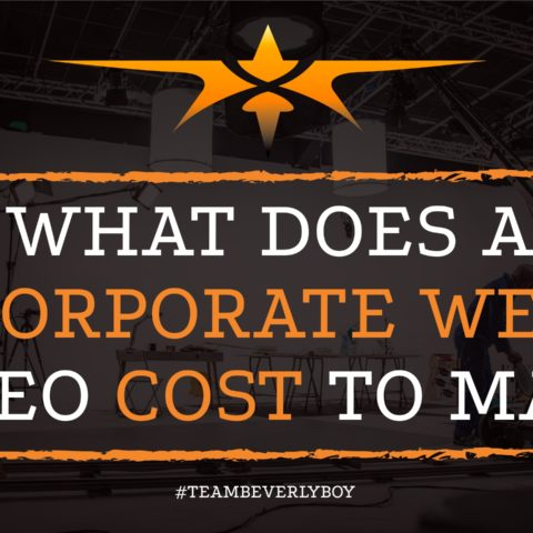 WHAT DOES A CORPORATE WEB VIDEO COST TO MAKE