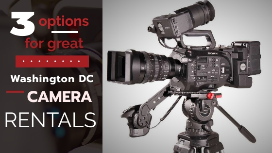 Washington DC Camera Rentals 1