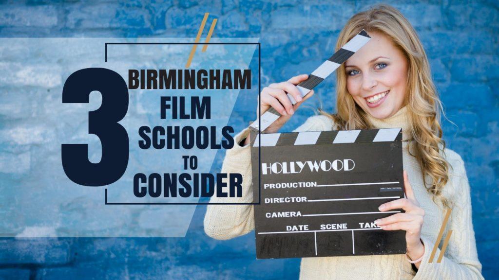Top 3 Birmingham Film Schools