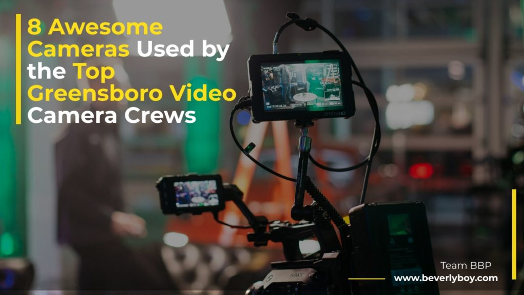 Greensboro Video Camera Crews