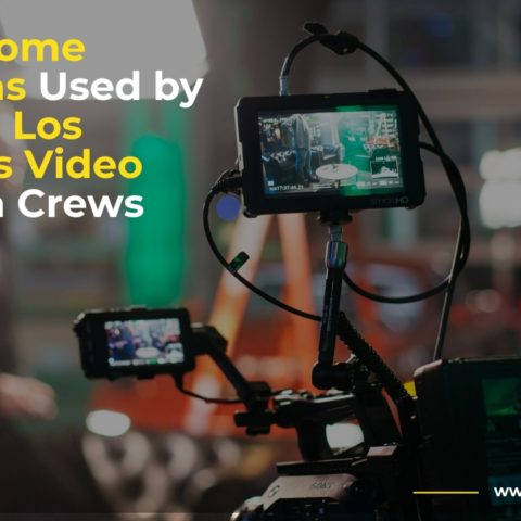 Los Angeles Video Camera Crews