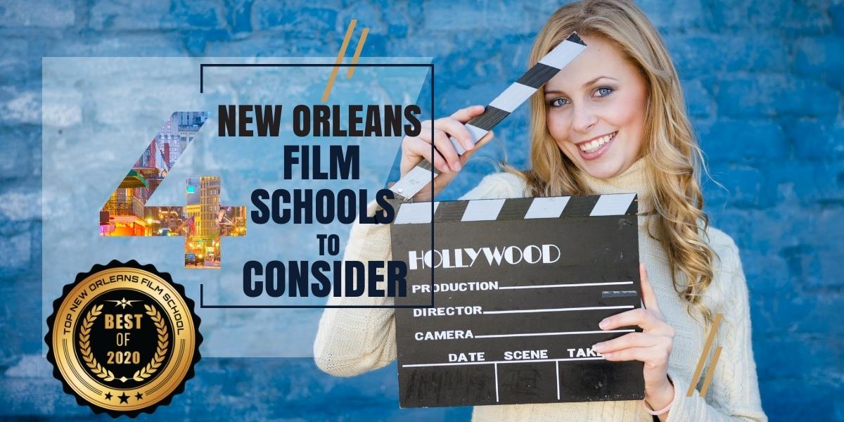 New Orleans Film Schools