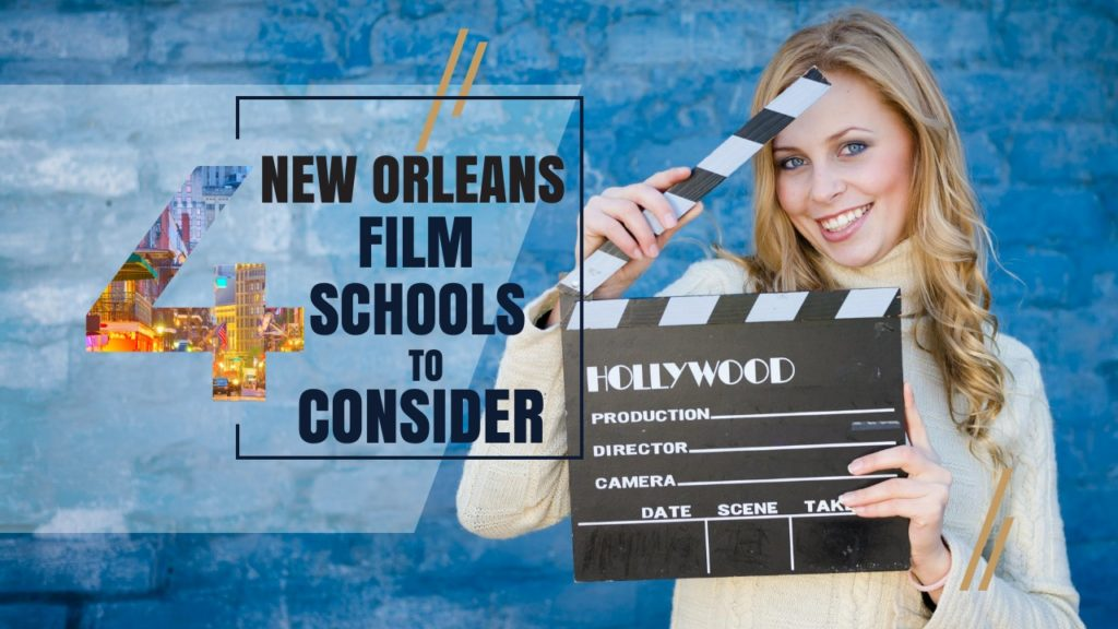 New Orleans Film Schools