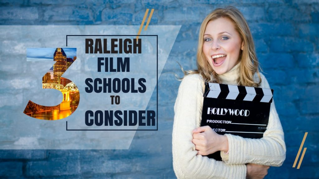 Raleigh Film Schools