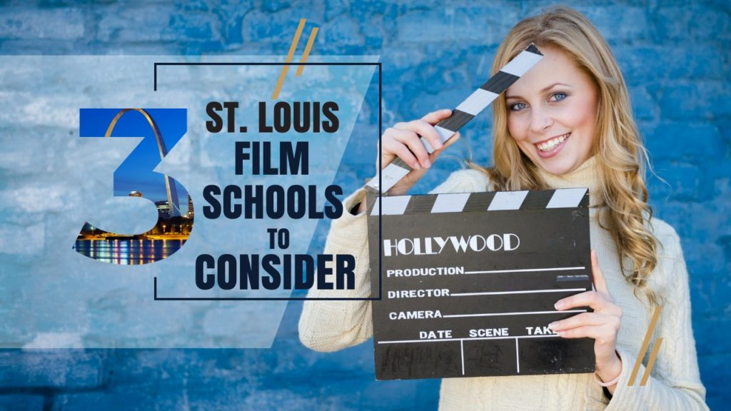 St. Louis Film Schools