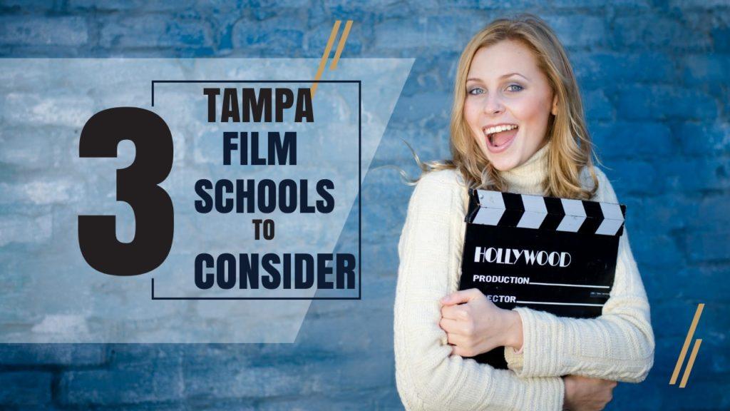 Top 3 Tampa Film Schools