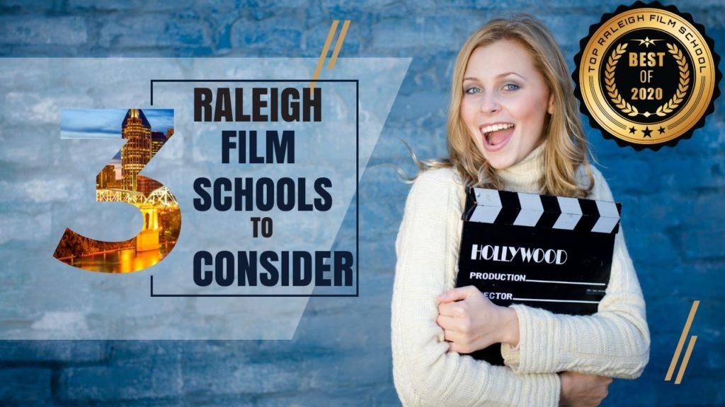 Top 3 Raleigh Film Schools