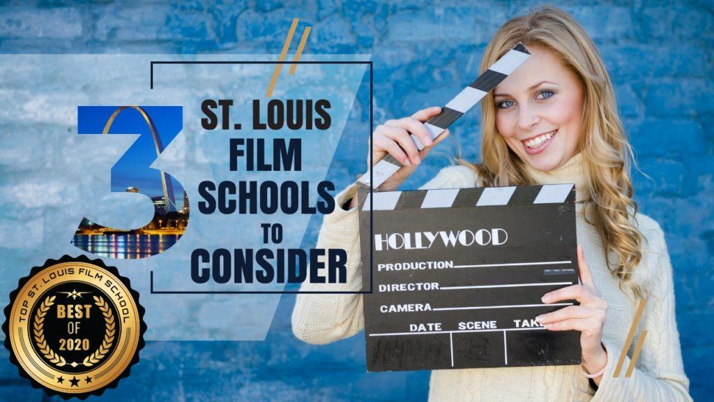 Top 3 St. Louis Film Schools