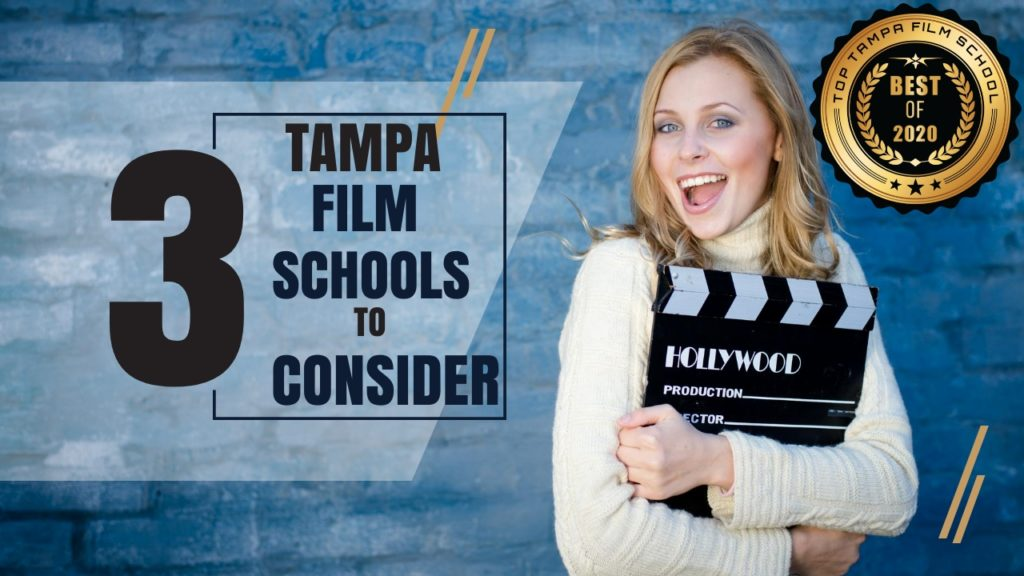 Top 3 Tampa Film Schools