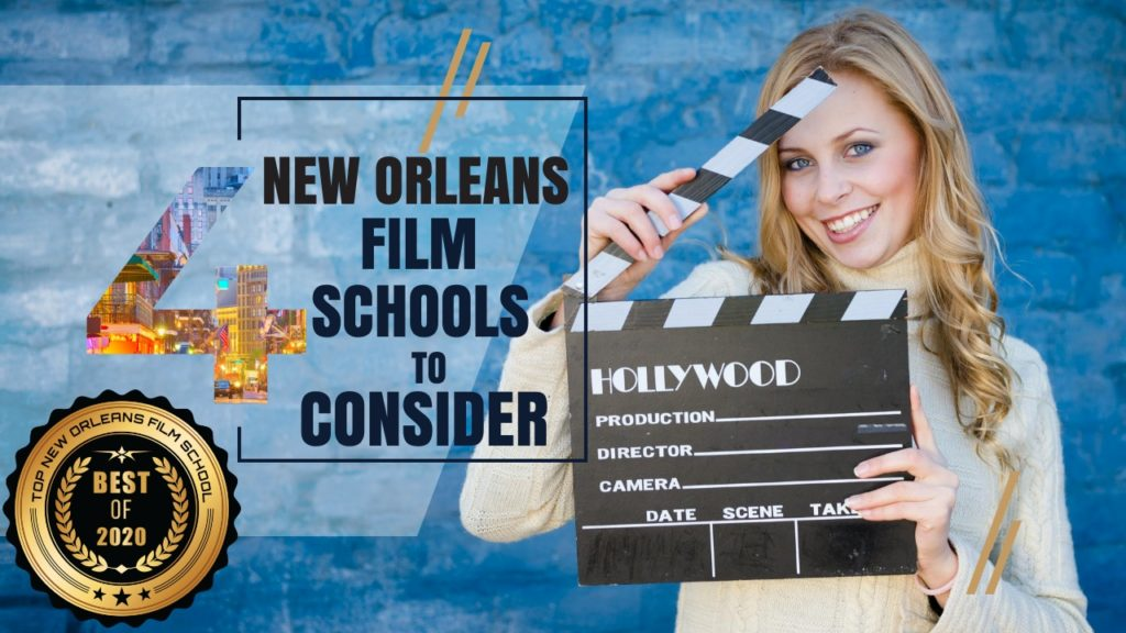 Top 4 New Orleans Film Schools