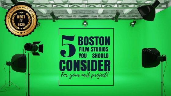 Top 5 Boston film studios