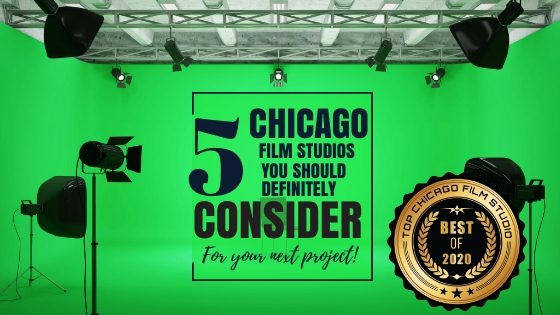 Top 5 Chicago film studios