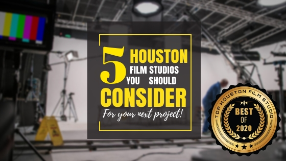 Top 5 Houston film studios