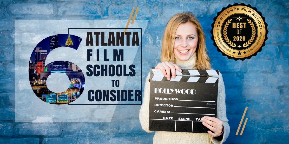 Top 6 Atlanta film schools