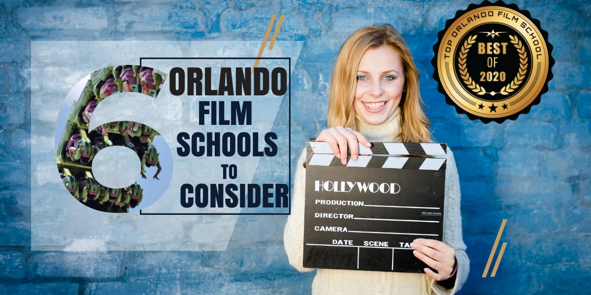 Top 6 Orlando Film Schools