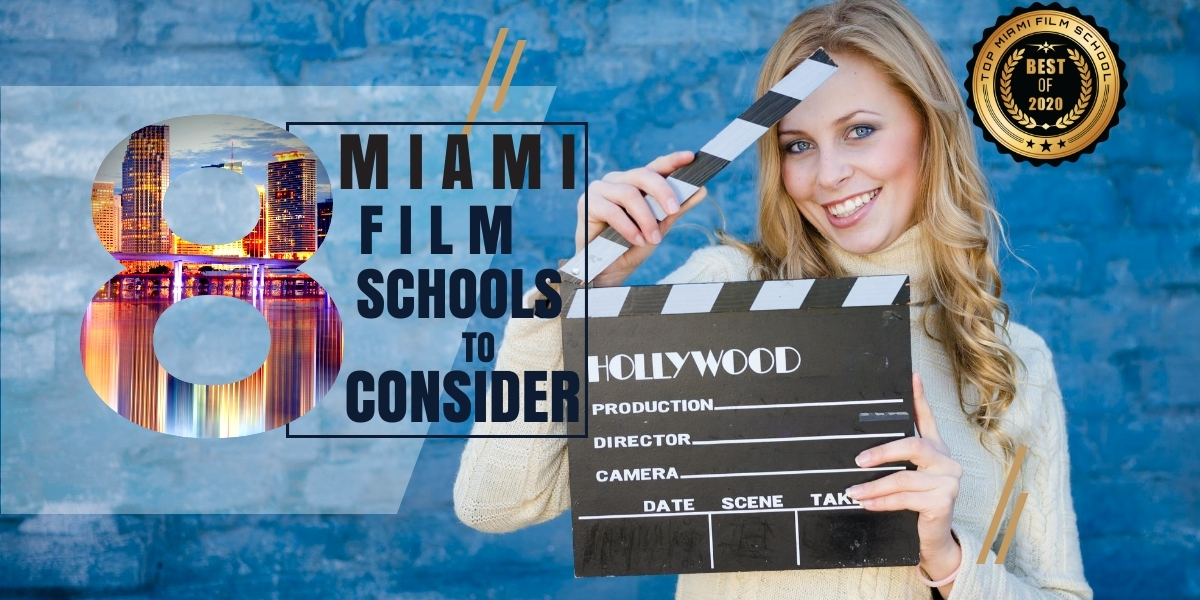 Top 8 Miami Film Schools for New Filmmakers to Consider
