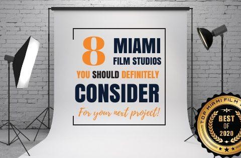 Top 8 Miami Film Studios